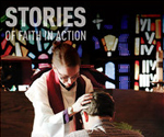 Stories of Faith in Action