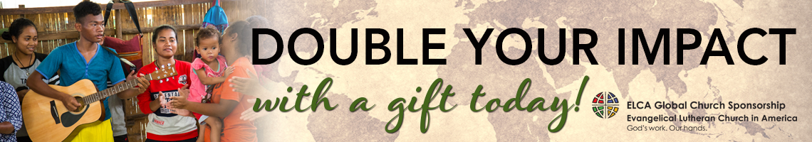 Double your impace with a gift to Global Church Sponsorhip today!